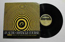 N/A An Audio Obstacle Course LP Shure Rec TTR-115 US 1967 VG++ 6F