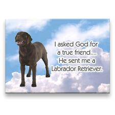CHOCOLATE LABRADOR True Friend From God FRIDGE MAGNET