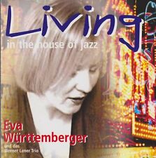 Eva Württemberger Living In A House Of Jazz (Lush Life) 2000 CD Album