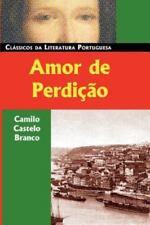 Amor De Perdicao (Classicos da Literatura Portuguesa), Castelo Branco, Camilo, G