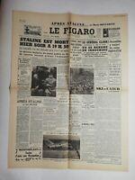N824 La Une Du Journal Le Figaro 6 mars 1953 Staline est mort à 19h50