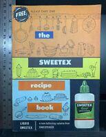 The Sweetex Recipe Book c. 1955, vintage cooking, calorie-free liquid sweetener