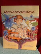 Where Do Little Girls Grow? Mildly Jane Limmer
