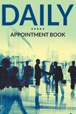 Daily Appointment Book (Paperback or Softback)