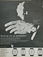 PUBLICITÉ PRESSE 1963 FRED LIP EST UN TECHNICIEN MONTRES POLARIS MIDAS VOSTOCK
