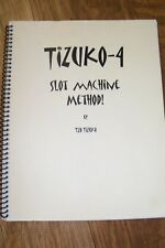 TIZUKO-4 SLOT MACHINE METHOD by TZO TIZUKO 2008/User's Manual