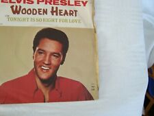 Elvis Presley - Wooden Heart / Tonight is so right for Love - RCA 2700