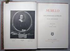 MURILLO: WERKVERZEICHNIS DER GEMÄLDE, 287 Abb., 1913, EA, Gesamtausgabe