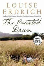 The Painted Drum by Louise Erdrich (2005, Paperback, Large Type)