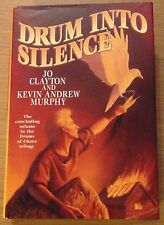 DRUM INTO SILENCE Jo Clayton Book (Drums Of Chaos Trilogy) Hardback