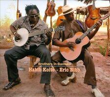 Brothers in Bamako by Eric Bibb, Habib Koite