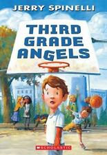 Third Grade Angels by Jerry Spinelli NEW Paperback Ages 7-10 RL Grade 3