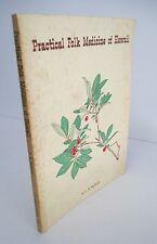 PRACTICAL FOLK MEDICINE OF HAWAII by L R McBride, 1976 Illustrated, Signed