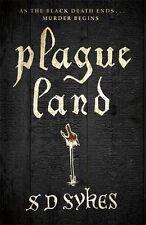 Plague Land: Oswald de Lacy Book 1,S D Sykes