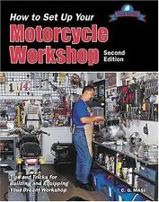 How to Set up Your Motorcycle Workshop (Tech Series) by C G Masi