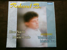 ROLAND B.  7 inch Single EINE NACHT IN MONTE CARLO   m/m