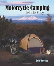 Motorcycle Camping Made Easy by Bob Woofter, (Paperback), Whitehorse Gear , New,