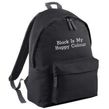 Black Is My Happy Colour Backpack - School Bag Rucksack Work Funny