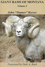GIANT RAMS OF MONTANA - VOL I  by John Reeves