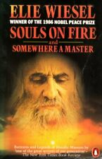 Souls On Fire:& Somewhere a Master,Elie Wiesel