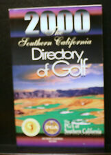 GOLF BOOK, THE SOUTHERN CALIFORNIA DIRECTORY OF GOLF, 2000, PGA SC SECTION