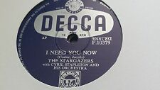THE STARGAZERS I NEED YOU NOW & 365 KISSES DECCA F10379