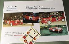 NEW Decalc Calca 1 43 TOYOTA CELICA N°36 Rally WRC monte carlo 1994 montecarlo
