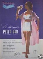 PUBLICITÉ 1960 PETER PAN SOUTIEN GORGE ET GAINE CULOTTE - ADVERTISING