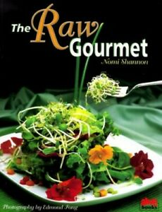 The Raw Gourmet by Nomi Shannon Paperback Book The Cheap Fast Free Post