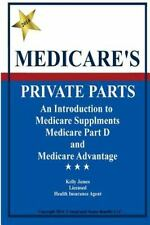 Medicare's Private Parts: An Introduction to Medicare Supplements,-ExLibrary