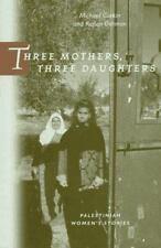 Michael Gorkin et al~THREE MOTHERS, THREE DAUGHTERS~SIGNED 1ST/DJ~NICE COPY