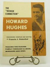The Keokuk Connection Howard Hughes 1st Ed. 1976 by Francis J. Helenthal