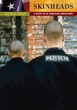 Skinheads: A Guide to an American Subculture: By Perry Hardy, Tiffini Travis