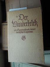 Etzel/lerbs: el wunderkelch un sammelbuch nuevos alemán leyendas 1920