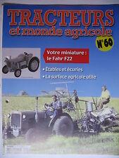 FASCICULE 60 TRACTEURS ET MONDE AGRICOLE FAHR F22  / PLANTES MEDICINALE