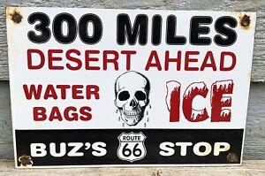 VINTAGE RARE BUZ'S ROUTE 66 PORCELAIN DESERT AHEAD WARNING SIGN GAS STATION