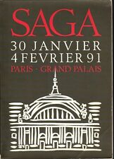 CATALOGUE SALON SAGA 30 JANVIER - 4 FEVRIER 91. PARIS . GRAND PALAIS