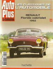 LES CLASSIQUES DE L'AUTOMOBILE 33 RENAULT FLORIDE CABRIOLET 1962 R19 CAB RODEO