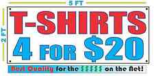 T-SHIRTS 4 FOR $20 Banner Sign NEW 2x5