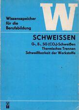 Wissensspeicher Berufsbildung Schweissen Thermisches Trennen Schweißbarkeit 1972
