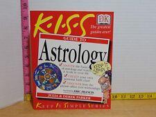 K.I.S.S. Guide to Astrology by Julia & Derek Parker (2001, Paperback) 2nd Ed