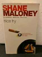 Shane Maloney Nice Try A Murray Whelan thriller softcover novel fiction Book