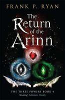 The Return of the Arinn (The Three Powers Quartet) by Ryan, Frank P.