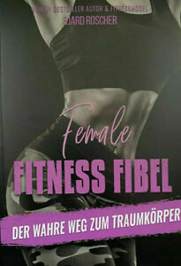 "NEUES Buch: ""FEMALE FITNESS FIBEL"""