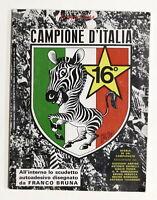 Sport Calcio - Franco Costa - 16° scudetto Juventus Campione d'Italia - 1975