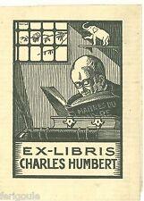 EX-LIBRIS de Charles HUMBERT par Raymond Duvillé.