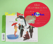 CD singolo MAVERICKS HERE COMES THE RAIN 1995 EC MCD 33192 (S17) no mc lp dvd
