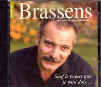 CD 16T GEORGES BRASSENS SAUF LE RESPECT QUE JE VOUS DOIS BEST OF 1999 TBE