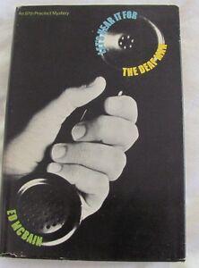 Ed McBain LET'S HEAR IT FOR DEAF MAN 1st Edition 1973: 87th Precinct Mystery