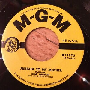 HEAR TRAD COUNTRY - HANK WILLIAMS - MOTHER IS GONE/MESSAGE TO MY MOTHER - MGM
